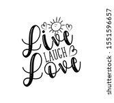 Live Laugh Love  Postitive...