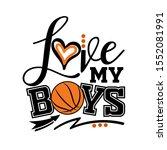 love my boys vector design.... | Shutterstock .eps vector #1552081991