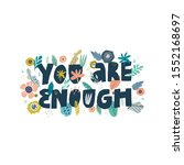 you are enough hand drawn... | Shutterstock .eps vector #1552168697