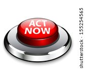 a red button with the words act ... | Shutterstock .eps vector #155254565