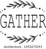 gather. lettering. vector hand... | Shutterstock .eps vector #1552673291
