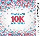 thank you 10k followers... | Shutterstock .eps vector #1552718924