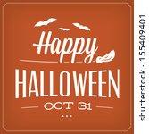 happy halloween october 31th  ... | Shutterstock .eps vector #155409401