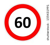 60 Speed Limitation Road Sign...