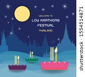 welcome to the loy krathong... | Shutterstock .eps vector #1554514871