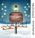 christmas evening winter... | Shutterstock .eps vector #1555513784