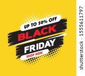 black friday sale banner layout ... | Shutterstock .eps vector #1555611797