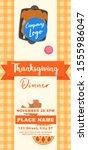 thanksgiving dinner dl flyer... | Shutterstock .eps vector #1555986047