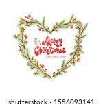 heart shaped wreath with spruce ... | Shutterstock . vector #1556093141