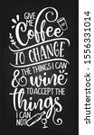 give me coffee to change the...   Shutterstock .eps vector #1556331014