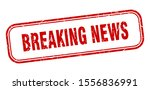 breaking news sign. breaking... | Shutterstock .eps vector #1556836991