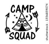 camp squad vector file. tent... | Shutterstock .eps vector #1556859074