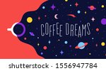 Coffee Cup With Universe Dream...