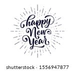 happy new year. lettering text... | Shutterstock .eps vector #1556947877
