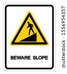 beware slope symbol sign ... | Shutterstock .eps vector #1556954357