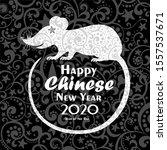 happy new year  2020  chinese...   Shutterstock . vector #1557537671