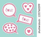 speech bubble set with hearts... | Shutterstock .eps vector #155760599