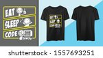 eat sleep code shirt printing | Shutterstock .eps vector #1557693251