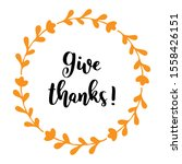 "handwritten "" give thanks ""... 