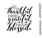 so very thankful incredibly... | Shutterstock .eps vector #1559378057