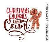 Christmas Calories Don\'t Count...