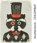 old photo of hipster raccoon.... | Shutterstock .eps vector #156109865