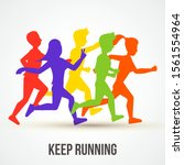 keep running vector... | Shutterstock .eps vector #1561554964