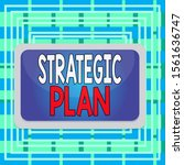 text sign showing strategic... | Shutterstock . vector #1561636747