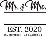 mr   mrs wedding lettering with ... | Shutterstock .eps vector #1562285671
