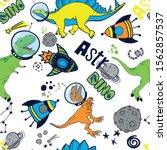 dinosaurs in space hand drawn... | Shutterstock .eps vector #1562857537