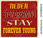 never stop dreaming stay... | Shutterstock .eps vector #156388625