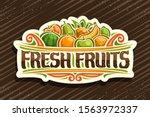 vector logo for fresh fruits ... | Shutterstock .eps vector #1563972337
