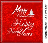 merry christmas and happy new... | Shutterstock .eps vector #156496529