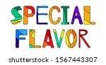special flavor   multicolored...   Shutterstock .eps vector #1567443307