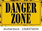 grunge poster danger zone .... | Shutterstock .eps vector #1568376034