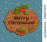 christmas board with holly berry | Shutterstock .eps vector #156873257