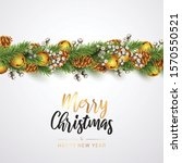 merry christmas and happy new... | Shutterstock .eps vector #1570550521