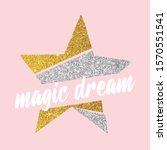 gold glitter star white text... | Shutterstock .eps vector #1570551541