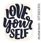 love yourself lettering. vector ... | Shutterstock .eps vector #1571021521