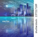 city skyline at night | Shutterstock .eps vector #157217189