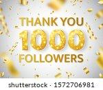 thank you 1000 followers... | Shutterstock .eps vector #1572706981