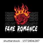 Burning Rose With Slogan Print...