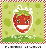 happy fruits strawberry | Shutterstock .eps vector #157285901