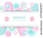 confectionery label set with... | Shutterstock .eps vector #1573036957