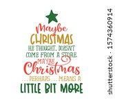\'maybe Christmas  He Thought ...
