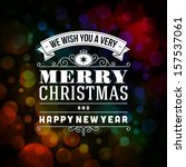 merry christmas message and... | Shutterstock .eps vector #157537061