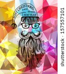 hipster santa claus. merry... | Shutterstock .eps vector #157557101