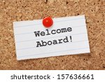 the phrase welcome aboard ... | Shutterstock . vector #157636661