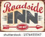 Roadside Inn Old Vintage Sign...