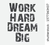 inspirational and motivation... | Shutterstock .eps vector #1577363437